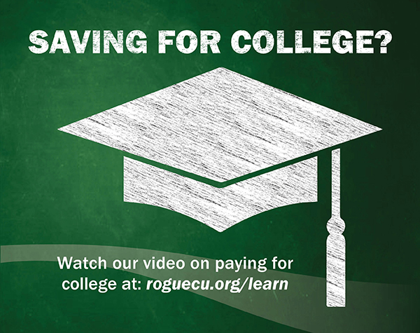 Watch our video on paying for college at roguecu.org/learn
