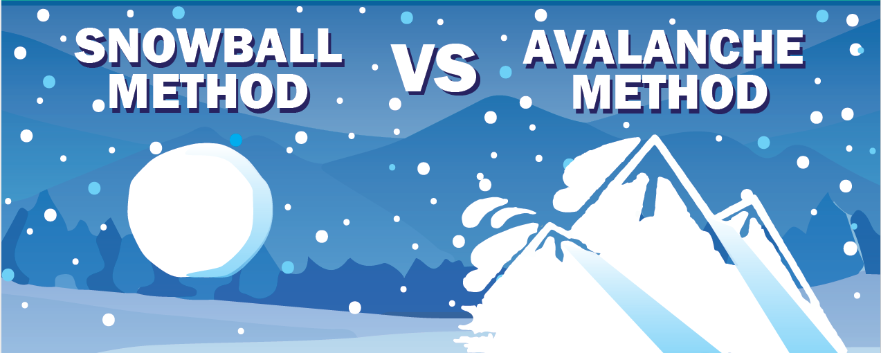 Snowball vs Avalanche Method
