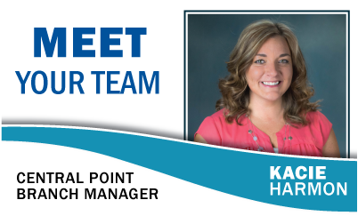 Meet Your Team: Kacie Harmon Central Point Branch Manager
