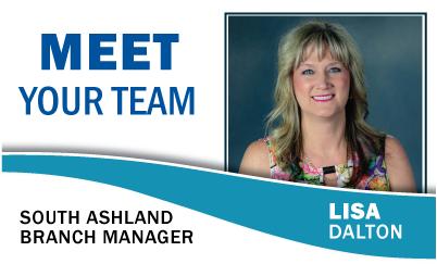 Meet Your Team: Lisa Dalton South Ashland Branch Manager