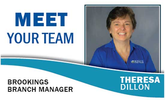 Meet Your Team: Theresa Dillon Brookings Branch Manager