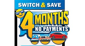 Switch and save 4 months no payments